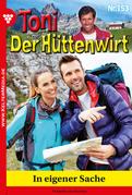 Toni der Hüttenwirt 153 - Heimatroman