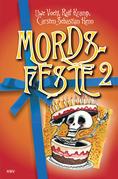 Mords-Feste Band 2