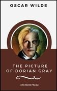 The Picture of Dorian Gray (ArcadianPress Edition)
