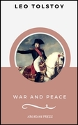 War and Peace (ArcadianPress Edition)
