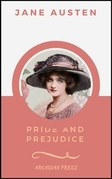 Pride and Prejudice (ArcadianPress Edition)