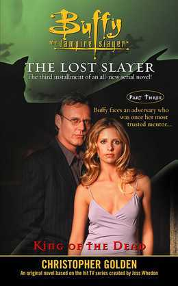 King of the Dead: Lost Slayer Serial Novel  part 3