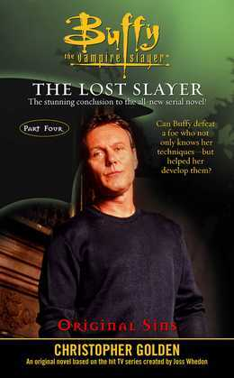 Original Sins: Lost Slayer Serial Novel part 4