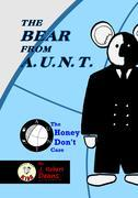 The Bear From A.U.N.T.