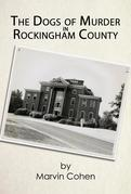 The Dogs of Murder in Rockingham County