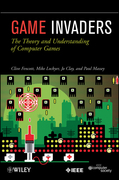 Game Invaders: The Theory and Understanding of Computer Games
