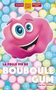 La folle vie de Bouboule Gum