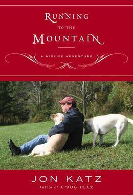 Running to the Mountain: A Midlife Adventure