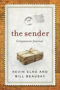 The Sender Companion Journal: Be a Blessing and Other Lessons from the Sender