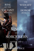 Kings and Sorcerers (Books 2 and 3)