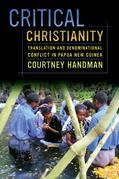 Critical Christianity: Translation and Denominational Conflict in Papua New Guinea