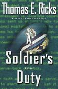 A Soldier's Duty: A Novel