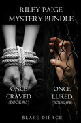 Riley Paige Mystery: Once Craved (#3) and Once Lured (#4)