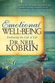 Emotional Well-Being: Embracing the Gift of Life