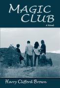 Magic Club: A Novel