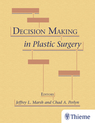 Decision Making in Plastic Surgery