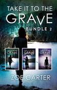 Take It To The Grave Bundle 2: Take It to the Grave parts 4-6 (Part of the Take It to the Grave series, Book 1000) / Take It to the Grave parts 4-6 (Part of the Take It to the Grave series, Book 1000) (Part of the Take It to the Grave series)