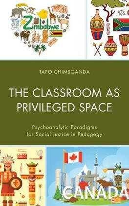The Classroom as Privileged Space