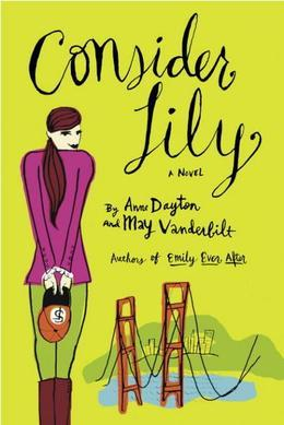Consider Lily: A Novel