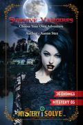 Survive Vampires - Choose your own Adventure