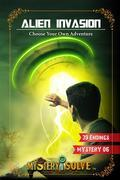 Alien Invasion - Choose your own Adventure