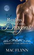 Realms of the Dragons: Maiden to the Dragon, Book 2