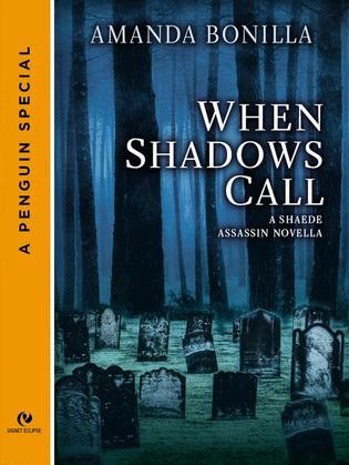 When Shadows Call: A Shaede Assassin Novella (A Penguin Special from New American Library)