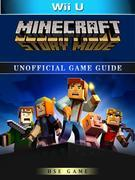 Minecraft Story Mode Wii U Unofficial Game Guide