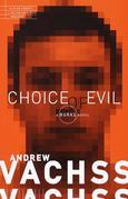 Choice of Evil
