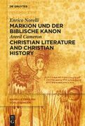 Markion und der biblische Kanon / Christian Literature and Christian History