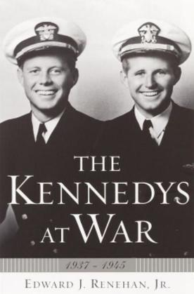 The Kennedys at War: 1937-1945