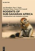 Rodents of Sub-Saharan Africa: A biogeographic and taxonomic synthesis