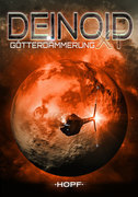 Deinoid XT 4: Götterdämmerung