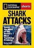 Shark Attacks: Inside the Mind of the Ocean's Most Terrifying Predator