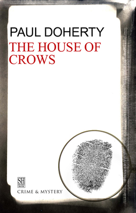 House of Crows: A Brother Athelstan Medieval Mystery 6