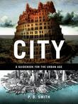 City: A Guidebook for the Urban Age