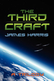 The Third Craft: A Trilogy
