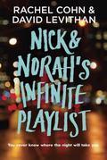 Nick & Norah's Infinite Playlist (Movie Tie-in Edition)