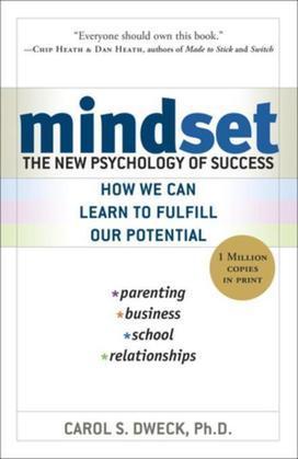 Mindset: The New Psychology of Success