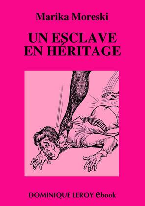 Un esclave en héritage