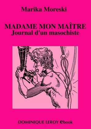 Madame mon maître