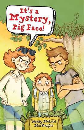 It's a Mystery, Pig Face!