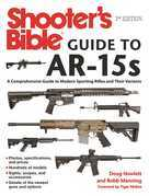 Shooter's Bible Guide to AR-15s, 2nd Edition