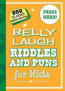 Belly Laugh Riddles and Puns for Kids