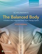 The Balanced Body: A Guide to Deep Tissue and Neuromuscular Therapy