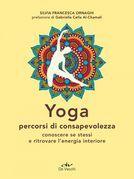 Yoga. Percorsi di consapevolezza