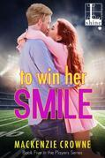 To Win Her Smile