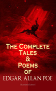 The Complete Tales & Poems of Edgar Allan Poe (Illustrated Edition)