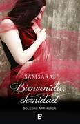 Samsara: Bienvenida, eternidad
