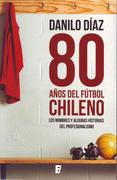 80 años de fútbol chileno